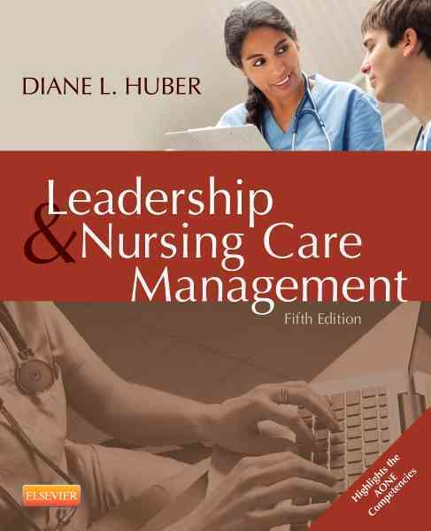 Leadership and Nursing Care Management By Huber, Diane, Ph.D.